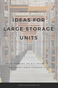 Klassic Karen on ideas for large storage units