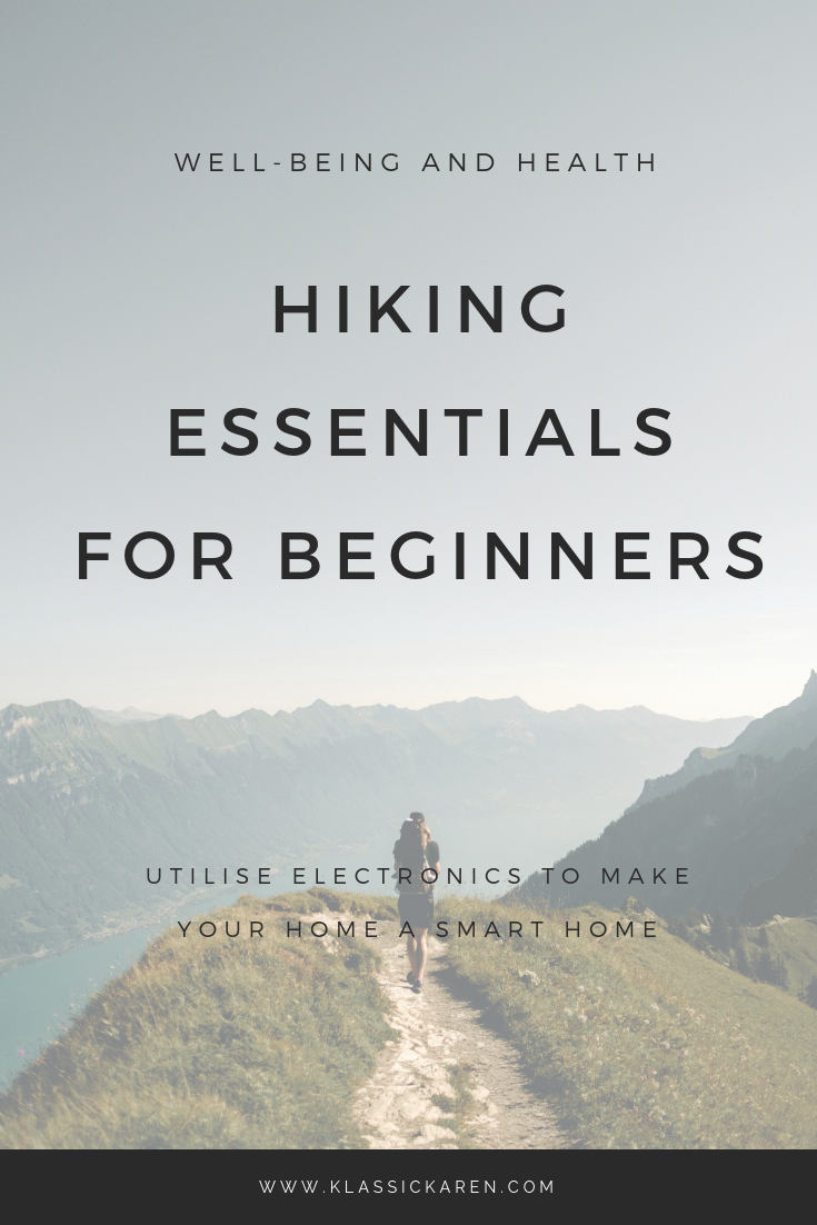 Klassic Karen on Hiking essentials for beginners