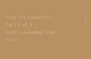 Klassic Karen on font personalities