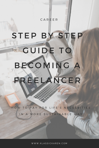 Klassic Karen on the step by step guide to becoming a freelancer