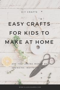 Klassic Karen Easy Craft Ideas For Kids To Make At Home