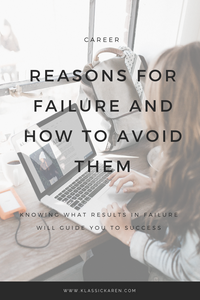 Klassic Karen on reasons for failure and how to avoid it