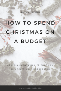 Klassic Karen on How to spend Christmas on a budget
