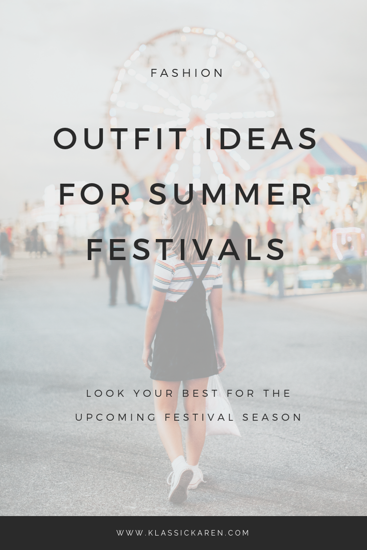 Klassic Karen provides some outfit ideas for summer festivals