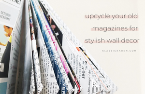 upcycle your old magazines and make wall prisms with Klassic Karen