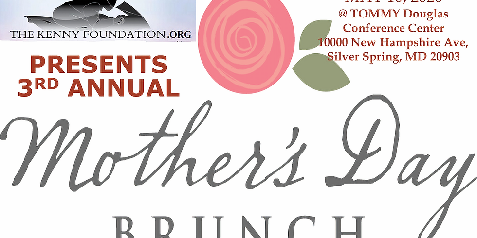 3rd ANNUAL MOTHER'S DAY BRUNCH
