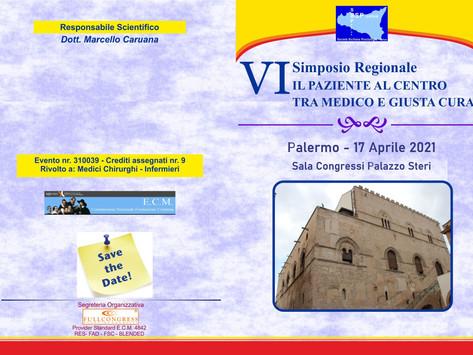 VI Simposio Regionale. Il paziente al centro tra medico e giusta cura - Palermo, 17 Aprile 2021