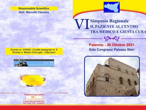 VI Simposio Regionale. Il paziente al centro tra medico e giusta cura - Palermo, 30 Ottobre 2021
