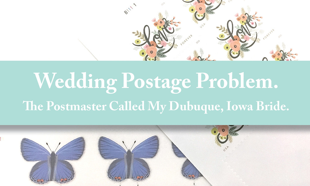 Wedding Postage Problem - The postmaster called my Dubuque, Iowa Bride - Iowa Wedding Invitations EmDesign