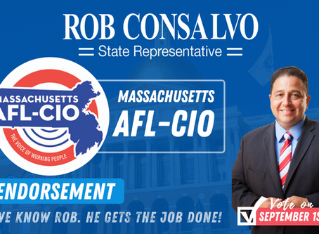 Massachusetts AFL-CIO Endorses Rob Consalvo