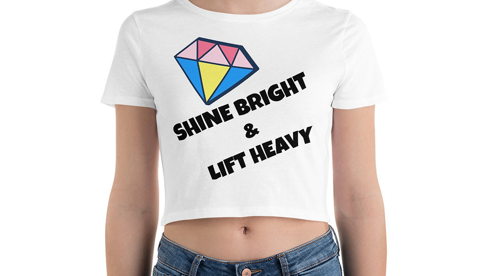 SHINE BRIGHT LIFT HEAVY Sparkles and Strength Women's Crop Tee