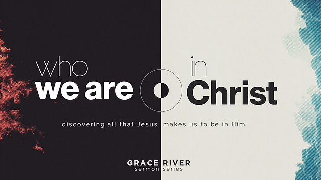 Who We Are In Christ sermon series main .png