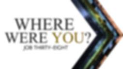8 - WHERE WERE YOU.jpg