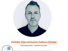 Hubble Sign Inclusive Culture Pledge