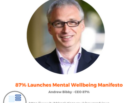 87% launches Mental Wellbeing Manifesto