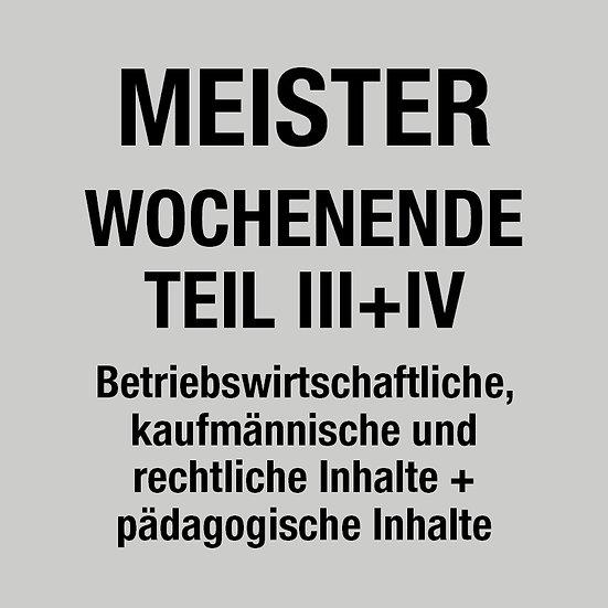 Handwerksmeister-Kurs Teil III + IV Wochenende