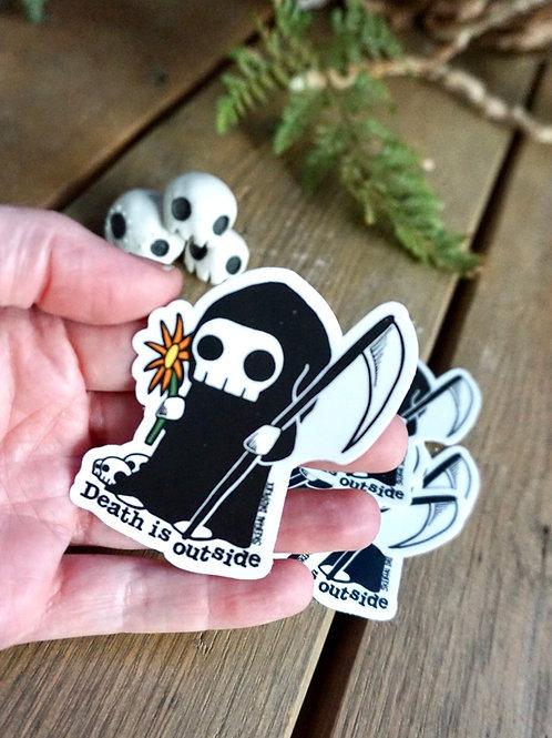 Death Is Outside Sticker