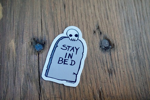 Stay In Bed Sticker