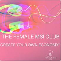 The Female MSI Club