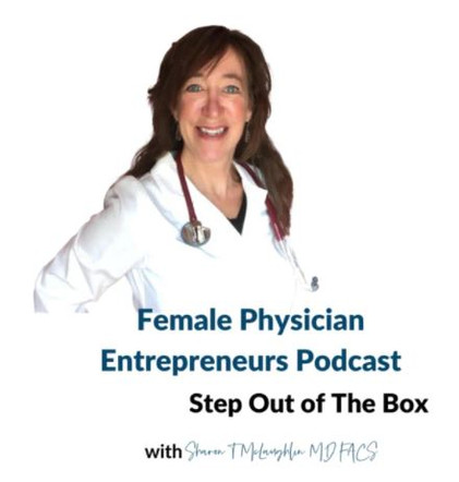 Female Physician Entrepreneurs