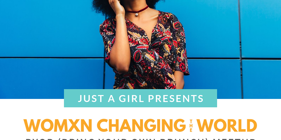 Womxn Changing the World Meetup