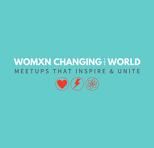 Womxn Changing the World Meetup(8).png