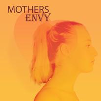 Mother's Envy