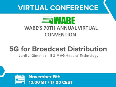 05.11.2020 - WABE Virtual Convention: 5G for Broadcast Distribution