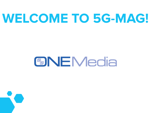ONEMedia becomes 5G-MAG member