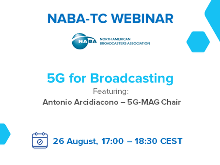 "26.08.2020 - NABA-TC Webinar ""5G for Broadcasting"""