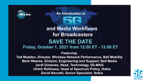01.10.2021 - 5G and Media Workflows for Broadcasters (NABA Webinar)