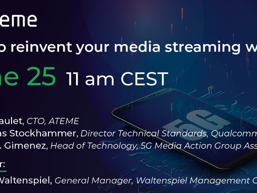 25.06.2021 - How to reinvent your media streaming with 5G