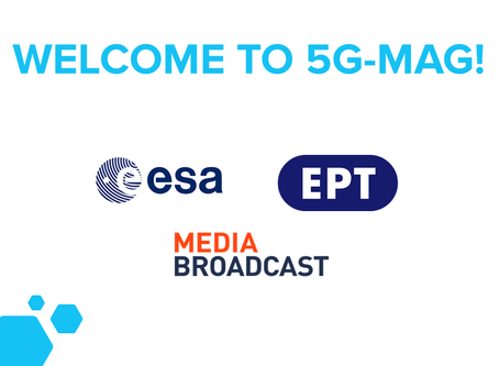 ESA, ERT and Media Broadcast become 5G-MAG members