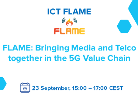 23.09.2020 - FLAME: Bringing Media and Telco together in the 5G value chain