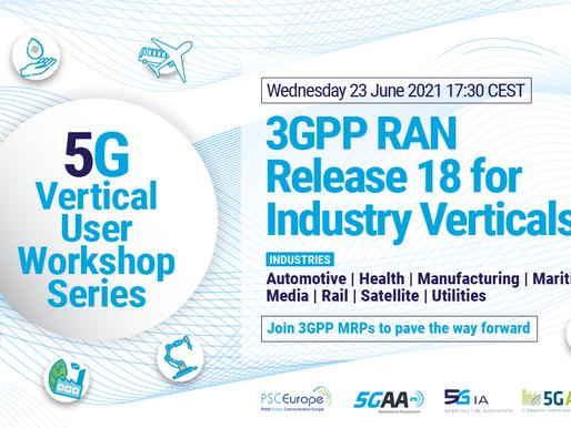 23.06.2021 - 3GPP MRP Workshop: Industry Verticals and Rel-18 RAN