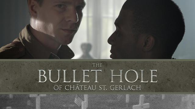 THE BULLETHOLE OF CHÂTEAU ST. GERLACH