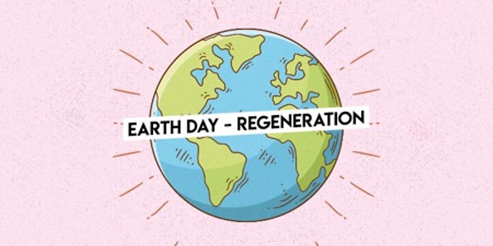 Earth Day - Regeneration