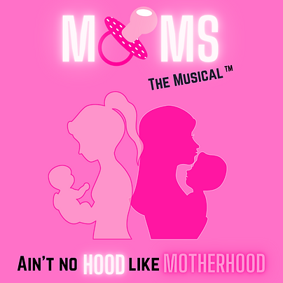 MOMS THE MUSICAL FINAL-3.png