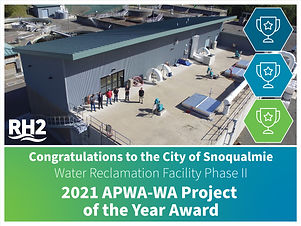 APWA-WA Project of the Year-City of Snoqualmie WRF Phase II