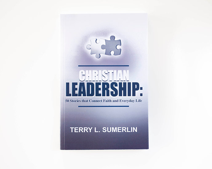 Christian Leadership - 50 Stories That Connect Faith and Everyday Life