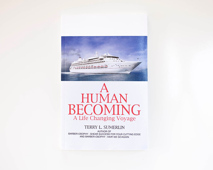 A Human Becoming - A Life Changing Voyage