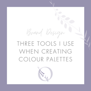 Three tools I use when creating colour palettes