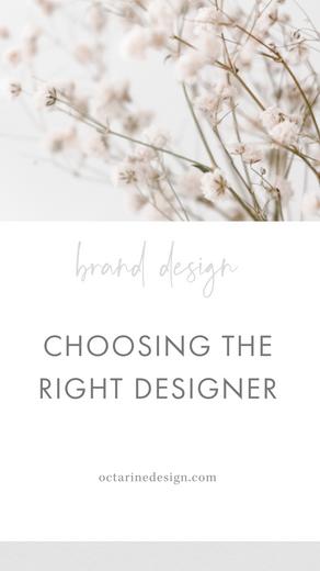 Choosing the right designer...