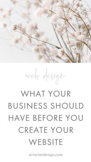 Why you need the fundamentals of your brand before designing your website.