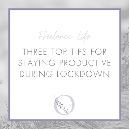 Three top tips for staying productive during lockdown