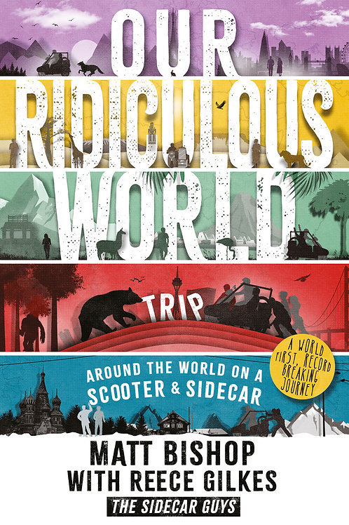 Our Ridiculous World (Trip) – Signed by Matt and Reece