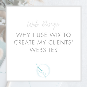 Why I use Wix to create my clients' websites