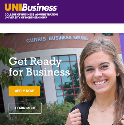 UNIBusiness Website Redesign  The UNIBusiness website was redesigned on the Drupal platform and all content has been search engine optimized. The responsive website and all forms are intended to polish our digital footprint and cater to the increase in mobile viewership.