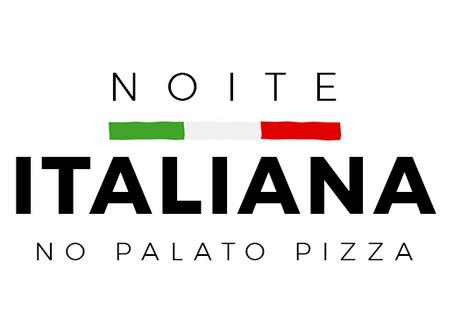 Noite italiana no Palato Pizza