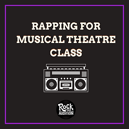 Copy of RAPPING FOR MUSICAL THEATRE.png